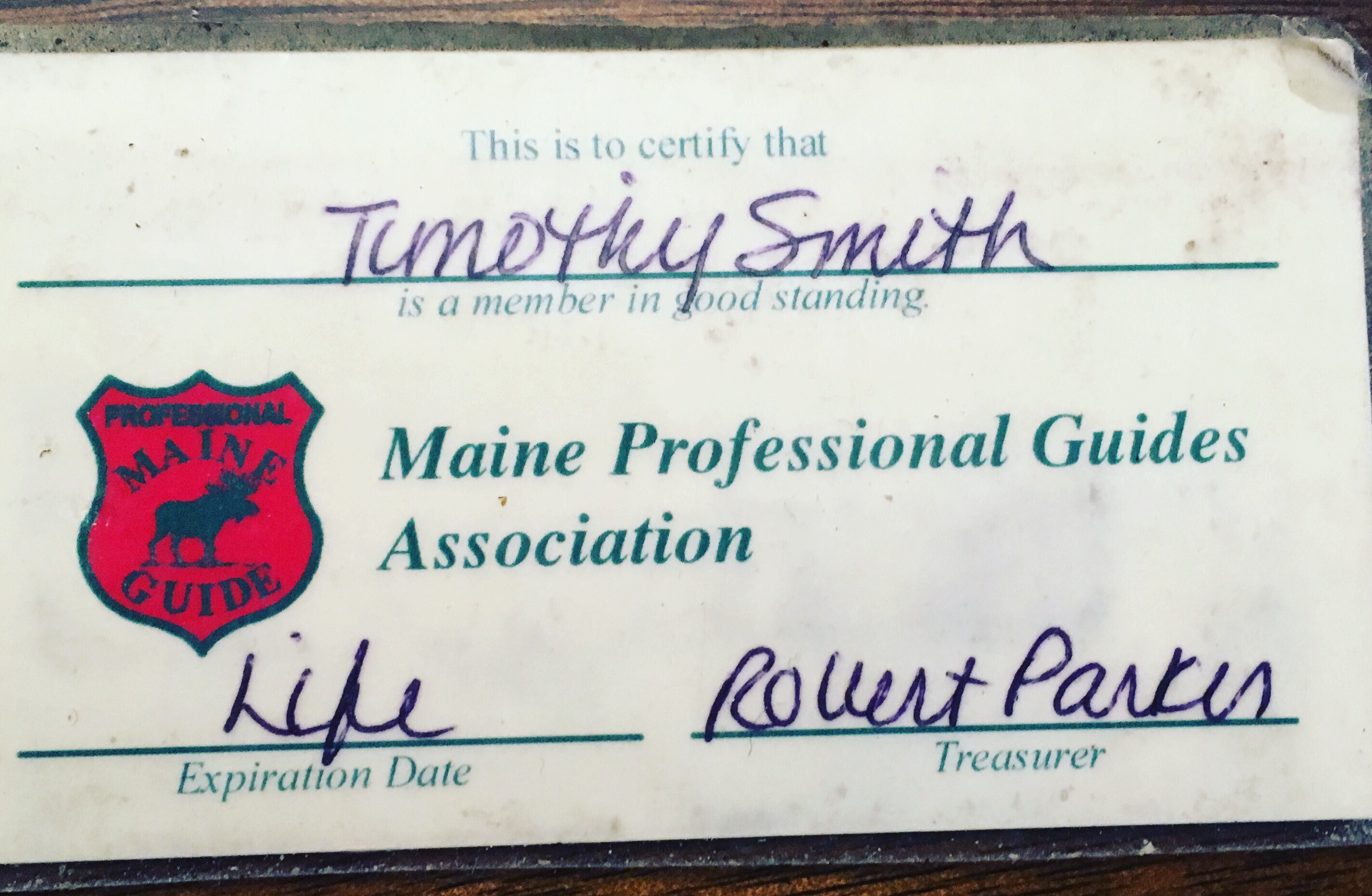 Life Member Of The Maine Professional Guides Association Since 2001