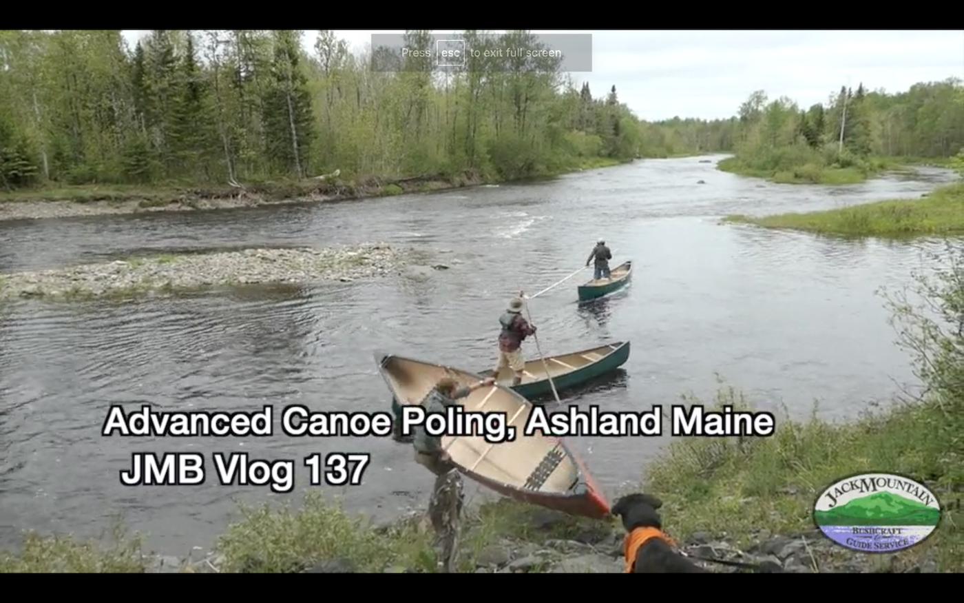 Jack Mountain Bushcraft Vlog 137 | Advanced Canoe Poling